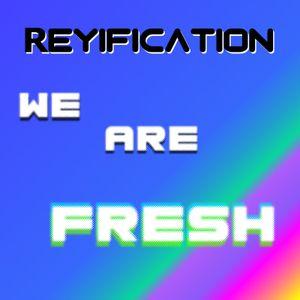 We Are Fresh - Vol. 1