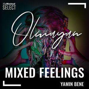 Yamin Bene - Olmayan (#MixedFeelings Deep set part.21) Apr.2020