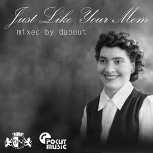 Dubout - Just like your Mom