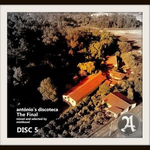 Antonio´s Discoteca Grill - The Final (Disc5)