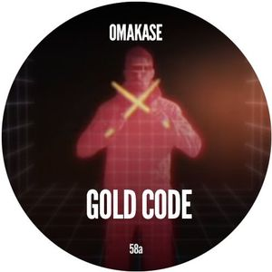 OMAKASE #58a, GOLD CODE