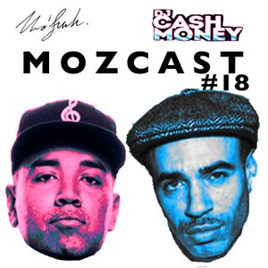 MOZCAST 18 - Live with Dj Cash Money at Winter Block Party Sydney