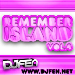 DJ FEN - Remember Island Vol.4