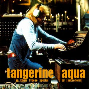[LSC#ø83] TANGERINE AQUA - Edgar Froese special LSClub-set performed by [micro:form]