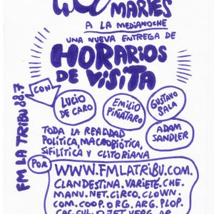 Horarios de visita - Programa #8 con Gustavo Sala, Emilio Pignataro y Lucio De Caro.