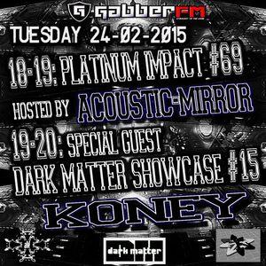 The Antemyst - Platinum Impact 69 (Gabber.fm) 24-02-2015