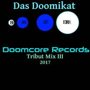 Bazer - Das Doomikat (Doomcore Records Tribut Part III) ( 07-01-2017