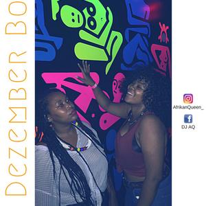 "DJ AQ Presents ""Ke Dezember Boss"" : Vol 2"