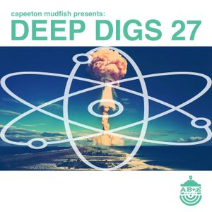 Deep Digs 27 by Capeeton Mudfish