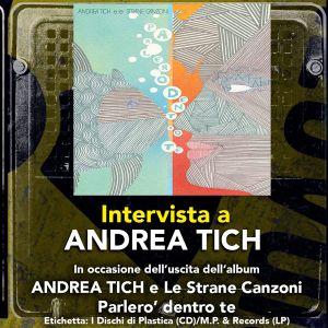 Intervista a Andrea Tich