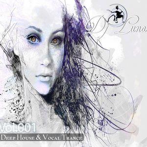 PROGRESSIVE HOUSE TECH HOUSE - DJ LUNA - VOL.001