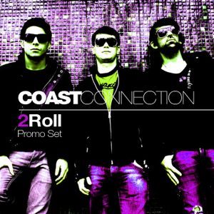 Coast Connection - 2Roll (Promo Set)