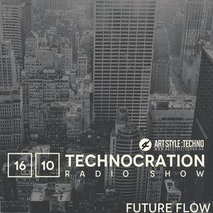 Future Flow-Art Style:Techno Podcast Mix (2017.10.16.)