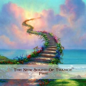 The New Sound Of Trance Five