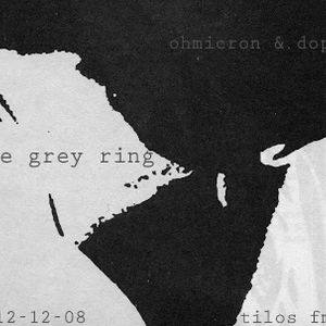 the grey ring 20131208 / ohmicron & doppler