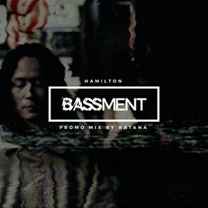 KATANA - Bassment Hamilton Promo Mix (George FM MIX)