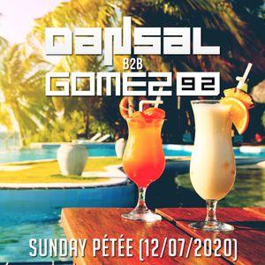 Dansal B2B Gomez92 - Sunday Pétée (12/07/2020)