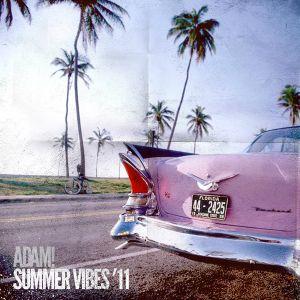 Adam! Summer Vibes '11