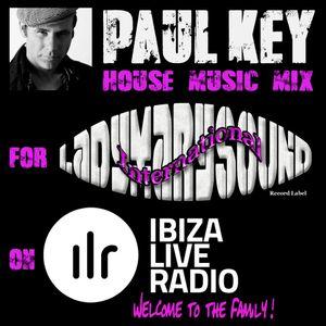 Paul Key mix for Lady Mary Sound International on Ibiza Live Radio