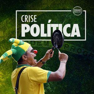 #291: Crise política
