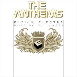 Flying Electro - The Anthems -