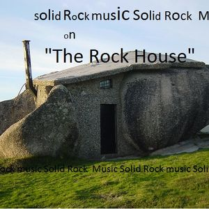 """""""The RocK House"""" Solid Rock Music w/MikeBass aka Mike Williams"""