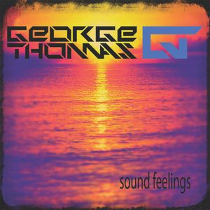 George Thomas - Sound Feelings - MIX
