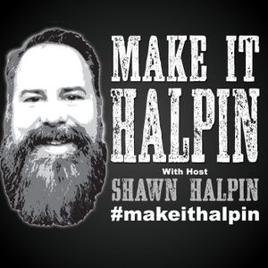 Make It Halpin 03- Weight loss, the VA, Honor Flight and Being the Captain of your Ship