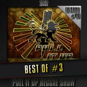 Pull It Up Show - Episode 46 (Saison 3)