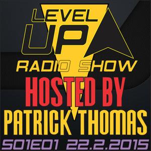 DJ Patrick Thomas - Level UP radioshow S01E01 - The Beginning