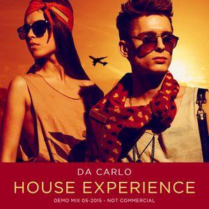 DA CARLO - HOUSE EXPERIENCE 052015