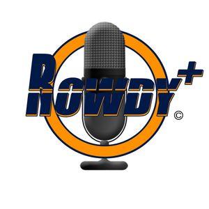 Rowdy Plus: Episode 6