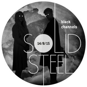 Solid Steel Radio Show 14/8/2015 Hour 2 - black channels