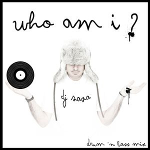 DJ SAZA - WHO AM I ? (drum n bass mix)