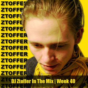 DJ Ztoffer - In The Mix On Air (week 40 - 2012)