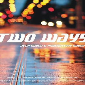 Daniel Gomez - Two Ways 008 on TM Radio - November 2014
