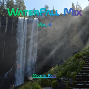 Martin Rain - Waterfall Mix Vol.4