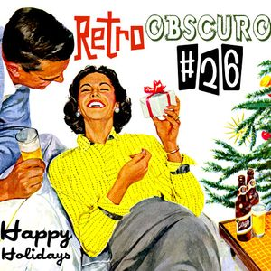 Retro Obscuro #26 Happy Holidays
