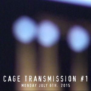Cage Transmission #1