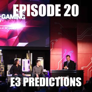 D1Pcast Episode 20 - E3 Predictions (Ft. SmartestGuyEver & Reputator)