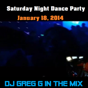 Saturday Night Dance Party January 18, 2014