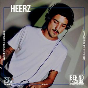 Behind the Radio Podcast 051 - Heerz