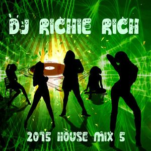 DJ RICHIE RICH HOUSE MIX 5