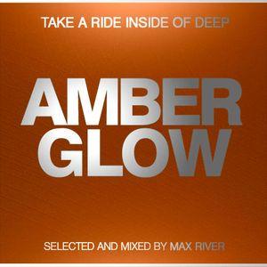 Max River - Amber Glow