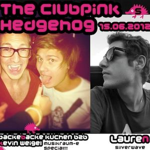 005 - The Clubpink Hedgehog with Kevin Weigel b2b backe backe Kuchen and LaureN