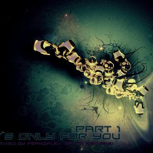 It`s Only for You.. Part1