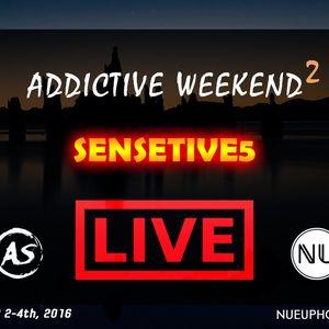 Sensetive5 - Addictive Weekend 2 Mix