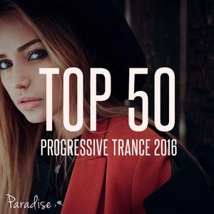 PARADISE - TOP 50 PROGRESSIVE TRANCE 2016