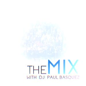 The Mix Vol. One With Paul Basquez