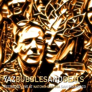 Yaz // Live at Bubbles and Beats // Natoma Cabana SF